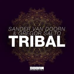DOORN Sander van Doorn & Gregor Salto - Tribal